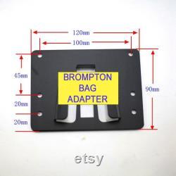 Adaptateur sac pour BROMPTON (Utilisez votre sac sans le cadre) 120x90mm