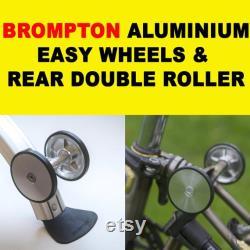 BromPTON Set Aluminium Easy Wheels Rear Double Roller SILVER Léger